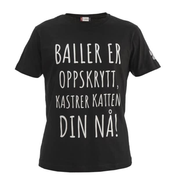 """Svart t-skjorte unisex med teksten """"Baller er oppskrytt, kastrer katten din nå!"""""""